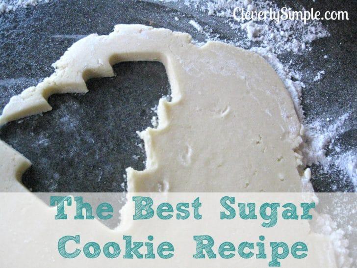 The Best Sugar Cookie Recipe