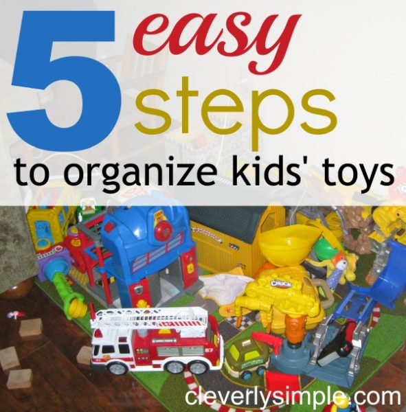 Easy Steps to Organize Kids Toys