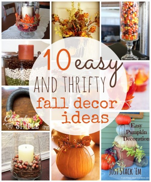 Easy Home Decor Ideas: 10 Thrifty Fall Home Decor Ideas To Create