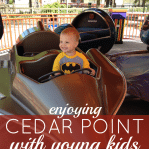 cedar point ohio theme park tips to taking young kids