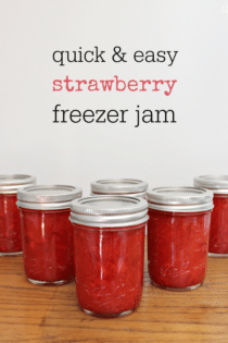 Easy Homemade Strawberry Freezer Jam Recipe