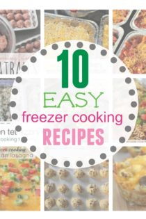 10 Easy Freezer Cooking Recipes