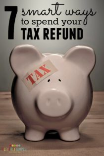 7 Smart Ways To Spend Your Tax Refund