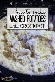 How to Make Crockpot Mashed Potatoes