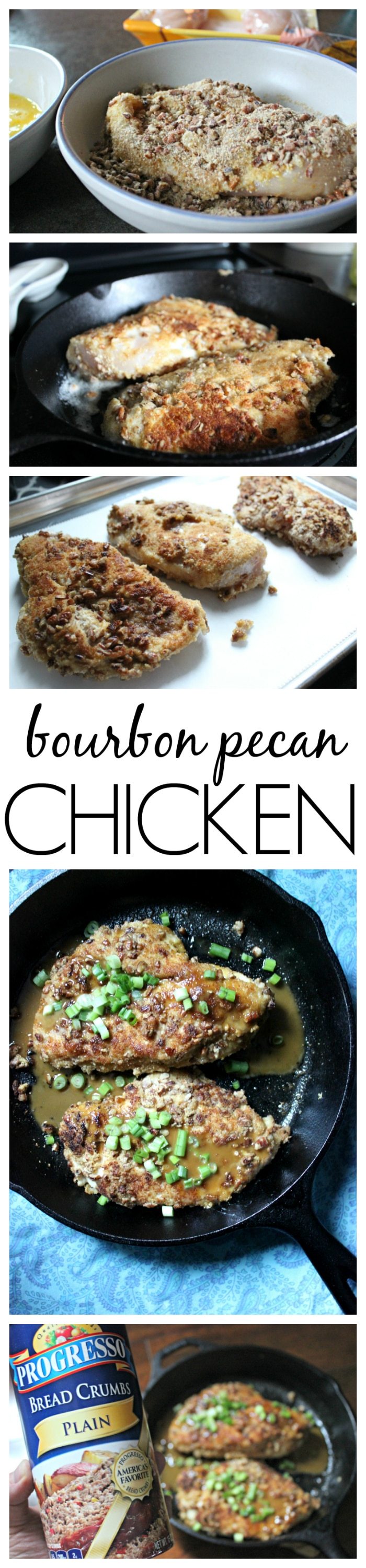 Boubon chicken pecan recipe with Progresso bread crumbs