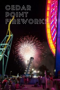 July 4th and Cedar Point