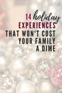 14 Holiday Experiences That Won't Cost Your Family A Dime