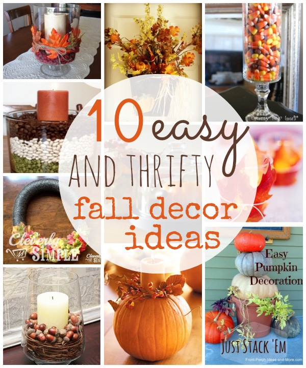 Simple Home Ideas: 10 Thrifty Fall Home Decor Ideas To Create