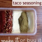 Taco Seasoning Make it Or Buy It