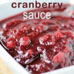 Homemade cranberry sauce recipe made in the slow cooker