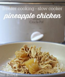 pineapple chicken recipe for freezer cooking and crockpot slow cooker