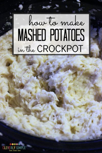 how to make mashed potatoes in the crockpot