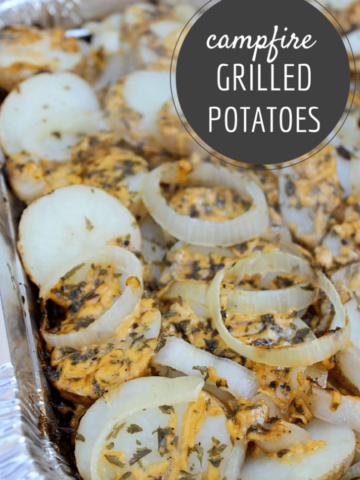 Easy Campfire Grilled Potatoes