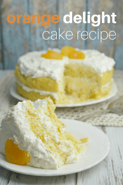 orange delight cake recipe, easy, amazing, moist, made with cool whip