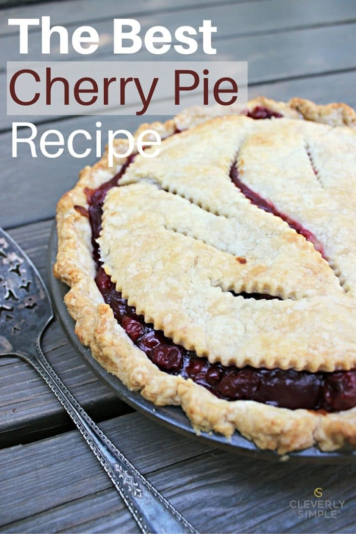 The Best Cherry Pie Recipe, Easy, homemade, filling, fresh or canned, from scratch