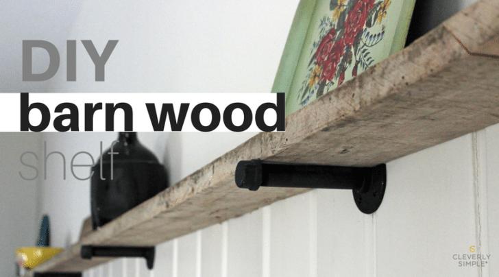 DIY Barn Wood Shelf   Simple Recipes, DIY Tutorials, U0026 Farmhouse Adventures  U2013 Cleverly Simple®