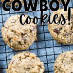 The Best Cowboy Cookies