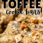 Old Fashioned Toffee Cookie Bars