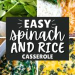 How to Make Spinach Casserole